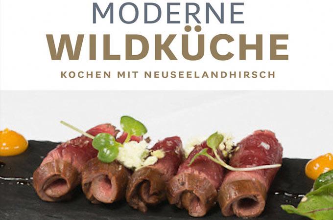 Moderne Wildküche Kochen mit Neuseelandhirsch
